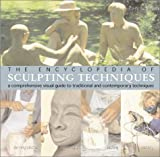 The Encyclopedia of Sculpting Techniques, John Plowman, 1402703945