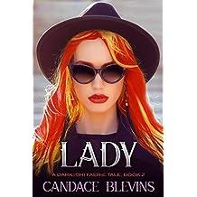 Lady (A Dark(ish) Faerie Tale Book 2)