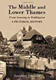 Middle and Lower Thames from Sonning to Teddington, Josephine Jeremiah Staff, 1860775837