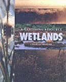 Wetlands, Charles Rotter, 1583410244