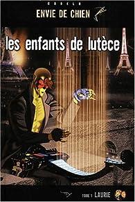 Les enfants de Lutèce, tome 1 : Laurie par Silvio Cadelo