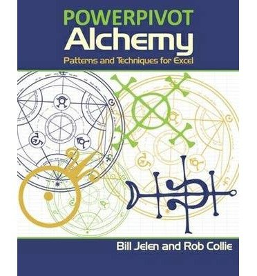 Patterns and Techniques for Excel PowerPivot Alchemy (Paperback) - - New Bronze Alchemy