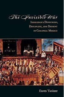 Amazon the art of being in between native intermediaries the invisible war indigenous devotions discipline and dissent in colonial mexico fandeluxe Gallery