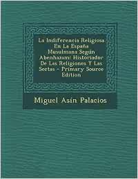 La Indiferencia Religiosa En La España Musulmana Según