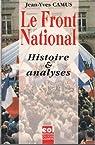 Le Front national : Histoire et analyses par Camus