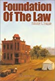 Foundation of the Law, Johnny D. Boggs, 0803494807