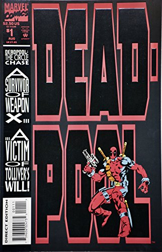DEADPOOL, VOL 1 #1 (COMIC BOOK, EMBOSSED COVER): THE CIRCLE CHASE, ROUND 1