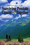 Surviving Prostate Cancer Together, Mary Carolyn Cook Gervais, 1418480010
