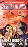Echoes in Time, Andre Norton and Sherwood Smith, 0812552741