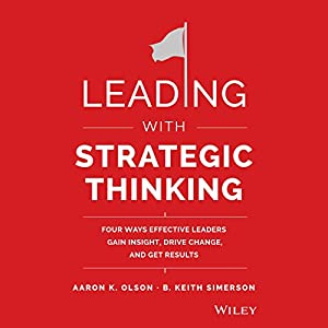 Leading with Strategic Thinking Audiobook