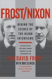 frostnixon behind the scenes of the nixon interviews