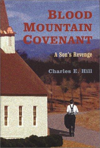 Blood Mountain Covenant: A Son's Revenge