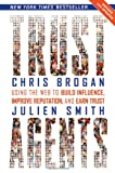 Trust Agents, Chris Brogan and Julien Smith, 0470635495