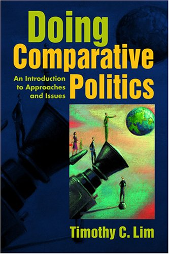 doing comparative politics an introduction to approaches issues