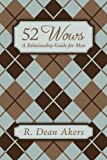 52 Wows, R. Dean Akers, 1434373800