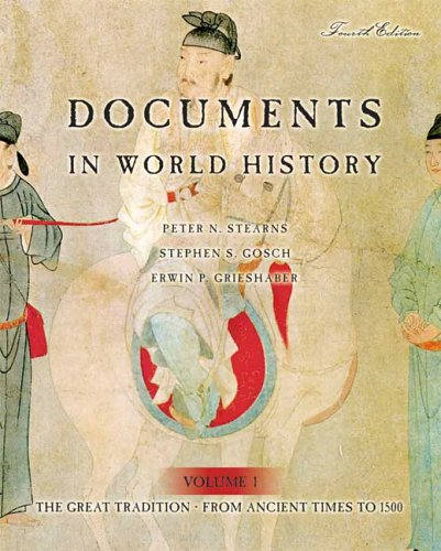 Documents in World History: The Great Tradition, Volume 1 (From Ancient Times to 1500) (4th Edition)