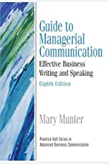 Guide to Managerial Communication (Guide to Business Communication Series): United States Edition (Prentice Hall Series in Advanced Business Communication) Paperback
