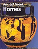 img - for Ancient Greek Homes (People in the Past, Greece) book / textbook / text book
