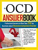 Product review for The OCD Answer Book: Professional Answers to More Than 250 Top Questions about Obsessive-Compulsive Disorder