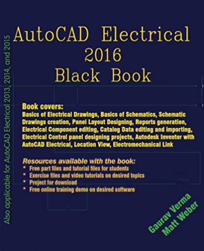 Electrical schematics book wire center autocad electrical 2016 black book gaurav verma matt weber rh amazon com basic electrical schematic diagrams ccuart Image collections