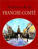 ARCHIVES DE LA FRANCHE-COMTE
