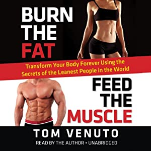 Burn the Fat, Feed the Muscle Audiobook