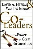 Co-Leaders, David A. Heenan and Warren Bennis, 0471361208