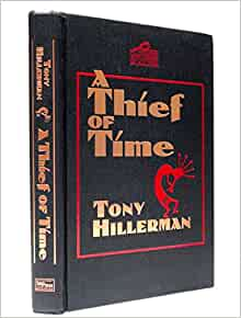 a thief of time by tony Signed books by tony hillerman, autographed books, a book list, biography, and   skinwalkers - 1988 anthony award for best novel a thief of time - 1989.