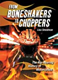 From Boneshakers to Choppers, Lisa Smedman, 1554510163