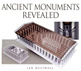 Ancient Monuments Revealed, Ian Westwell and Robin Pereira, 0785820809