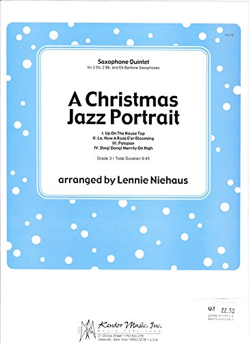Christmas Jazz Portrait (A Christmas Jazz Portrait for Saxophone Quintet Arranged by Lennie)