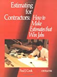 Estimating for Contractors: How to Make Estimates That Win Jobs
