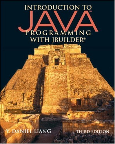 Introduction to Java Programming with JBuilder (3rd Edition)