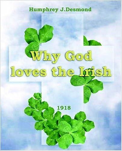 Book Why God Loves The Irish (1918)