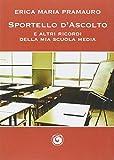 img - for Sportello d'ascolto e altri racconti della mia scuola media book / textbook / text book