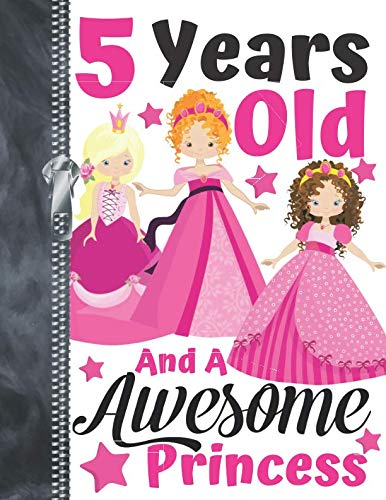 5 Years Old And A Awesome Princess: Best Friends Doodling & Drawing Art Book Sketchbook For Girls