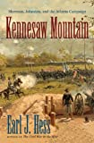 Kennesaw Mountain: Sherman, Johnston, and the Atlanta Campaign (Civil War America)