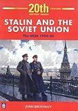Stalin and the Soviet Union, Josh Brooman, 0582223776