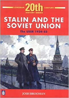 Stalin and the Soviet Union: The USSR 1924-53 4th Booklet of Second Set (LONGMAN TWENTIETH CENTURY HISTORY SERIES)