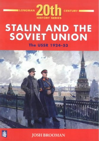 Stalin and the Soviet Union the USSR 1924-53 (Longman 20th Century History Series)