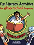 Fun Literacy Activities for after-School Programs, Sue Edwards and Kathleen Martinez, 0917505174