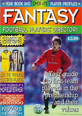Fantasy Managers' Football Form Book 1997-98 Season: Your