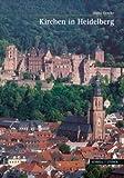 Kirchen in Heidelberg, Gercke, Hans, 3795424135