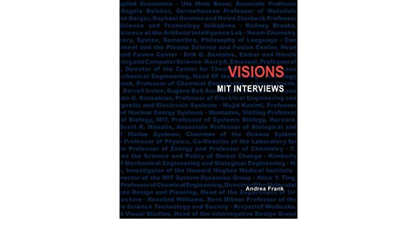 Visions - MIT Interviews: Andrea Frank, Jerry Adler: 9780615183060: Amazon.com: Books