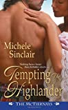 Tempting the Highlander, Michele Sinclair, 1420108565