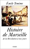 Front cover for the book Histoire de Marseille: De la Révolution à nos jours by Emile Temime