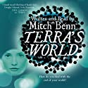 Terra's World Audiobook by Mitch Benn Narrated by Mitch Benn