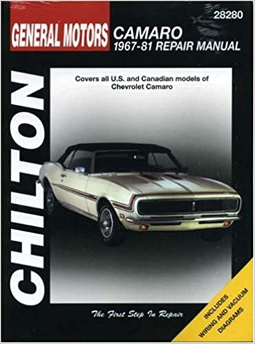 Chevrolet camaro 1967 81 chilton total car care series manuals chevrolet camaro 1967 81 chilton total car care series manuals 1st edition fandeluxe Choice Image