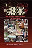 img - for The Ignored Economic Genocide book / textbook / text book