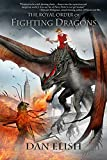 img - for The Royal Order of Fighting Dragons (The Royal Order of Fighting Dragons, Boo) book / textbook / text book